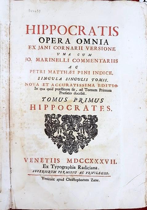 DAL FONDO MODENA DELLA BIBLIOTECA BENINCASA Hippocrates. - Venetiis : ex typographia Radiciana : veneunt apud Christophorum Zane, 1737 (Venetiis : excudebat Joannes Radicius,1736).  MOD. 8